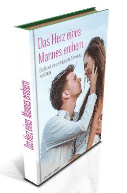 Beziehungsratgeber - Das Herz eines Mannes erobern