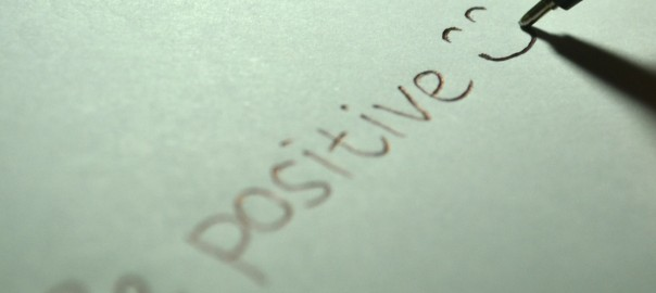 Positives Denken - be positive