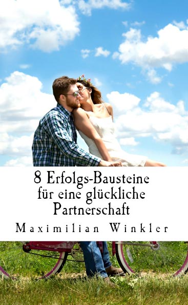 8 Erfolgs-Bausteine für eine glückliche Partnerschaft Cover